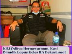 Kiki Oditya Hernawarman, Kasi Binadik Lapas Kelas IIA Bekasi, saat memberikan keterangan kepada media ini.
